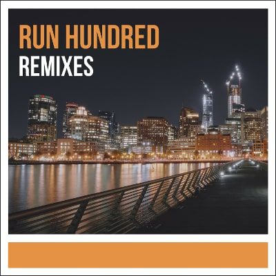 Run Hundred Remixes